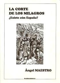 LA CORTE DE LOS MILAGROS