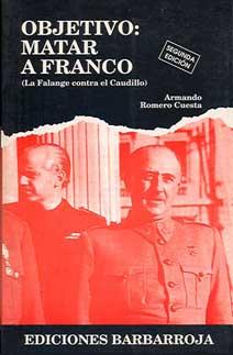 OBJETIVO: MATAR A FRANCO