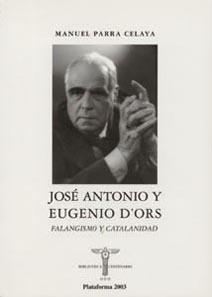 JOSÉ ANTONIO Y EUGENIO D'ORS