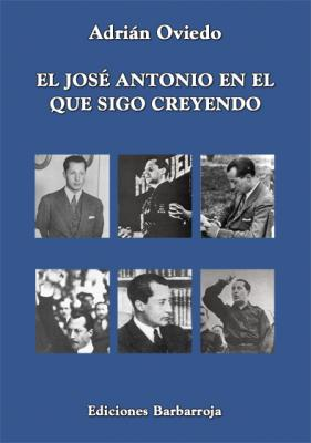EL JOSÉ ANTONIO EN EL QUE SIGO CREYENDO