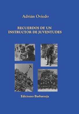 RECUERDOS DE UN INSTRUCTOR DE JUVENTUDES