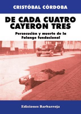 DE CADA CUATRO CAYERON TRES